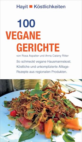 100 vegane Gerichte | Vegane Gesellschaft Österreich