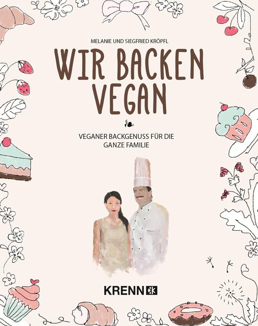 Wir backen vegan, Hubert Krenn Verlag