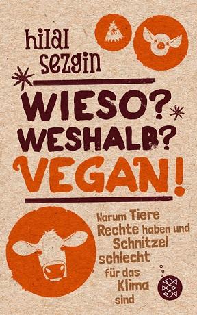 Buchcover Sezgin - Wieso? Weshalb? Vegan!