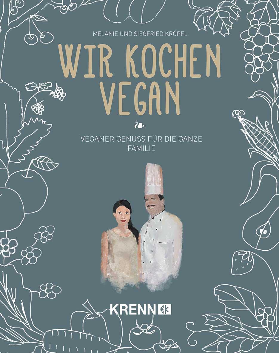 Wir kochen vegan, Hubert Krenn Verlag